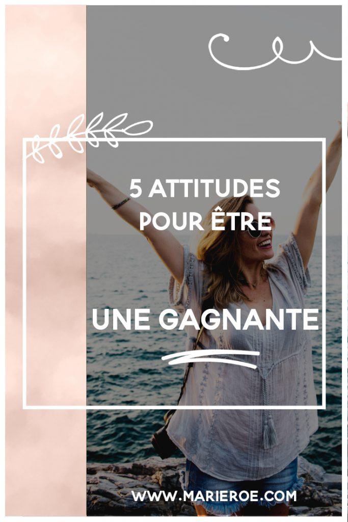 5 attitudes pour etre une gagnante