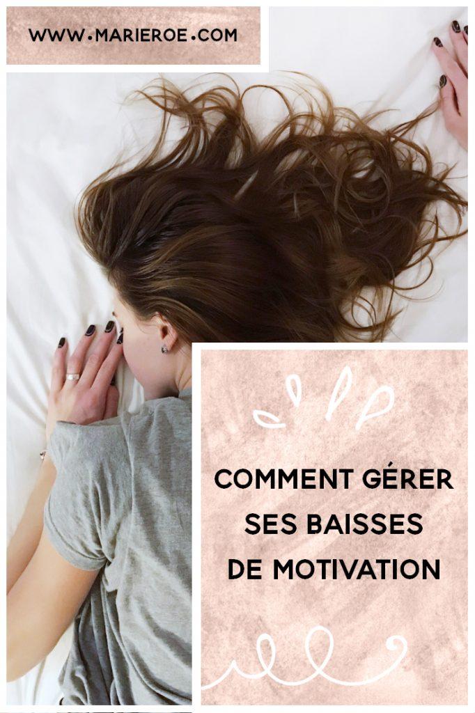 comment gérer ses baisses de motivation