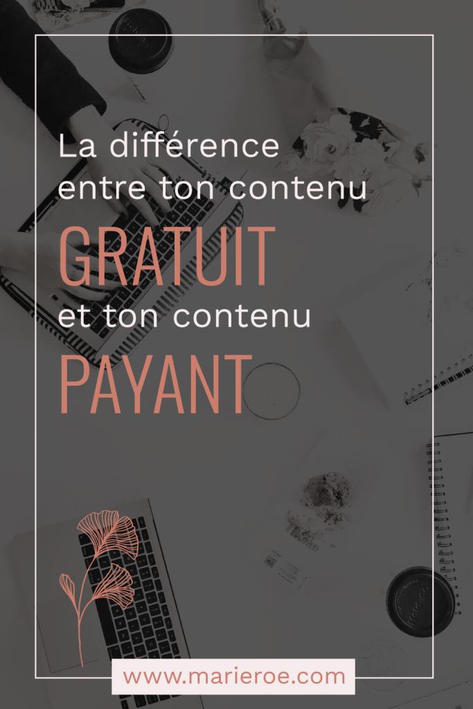 La différence entre ton contenu gratuit et ton contenu payant