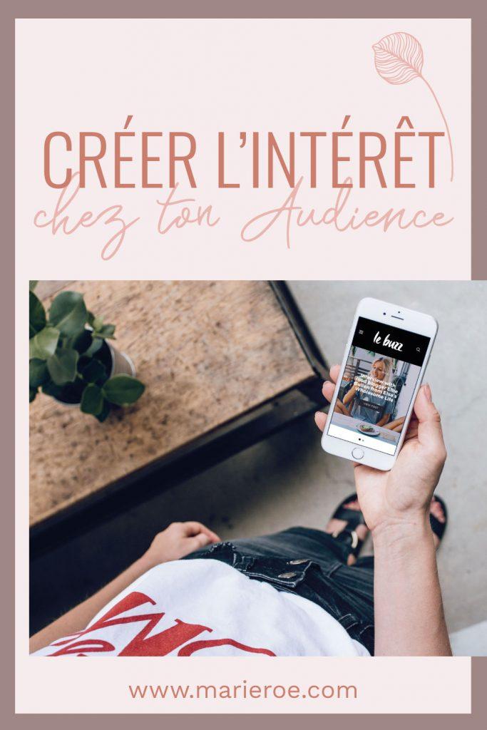 Créer du contenu intéressant pour ton audience